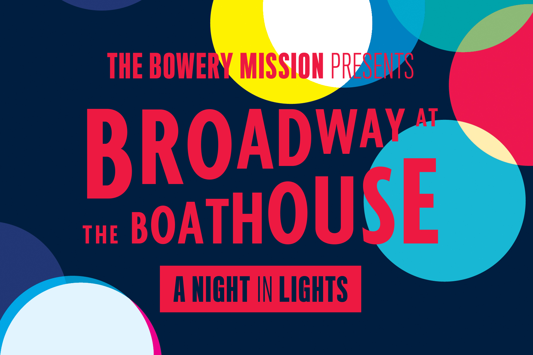 The Bowery Mission's 2019 Broadway at the Boathouse