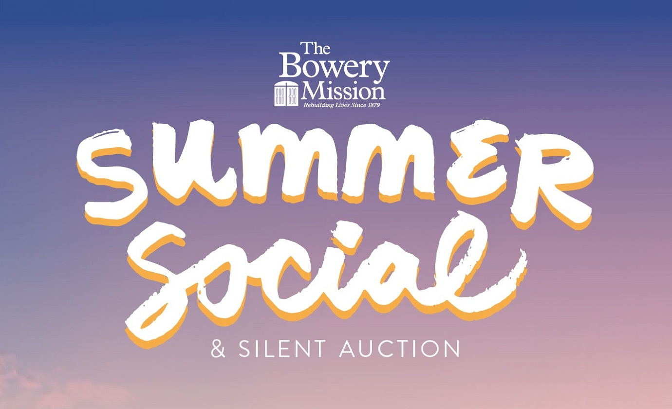 The Bowery Mission's 2018 Summer Social & Silent Auction